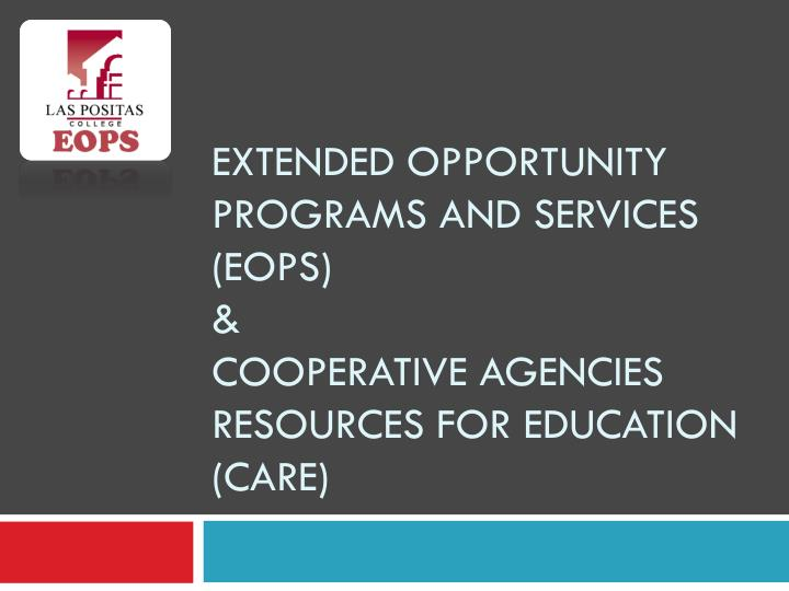 extended opportunity programs and services eops cooperative agencies resources for education care n.