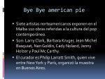 bye bye american pie