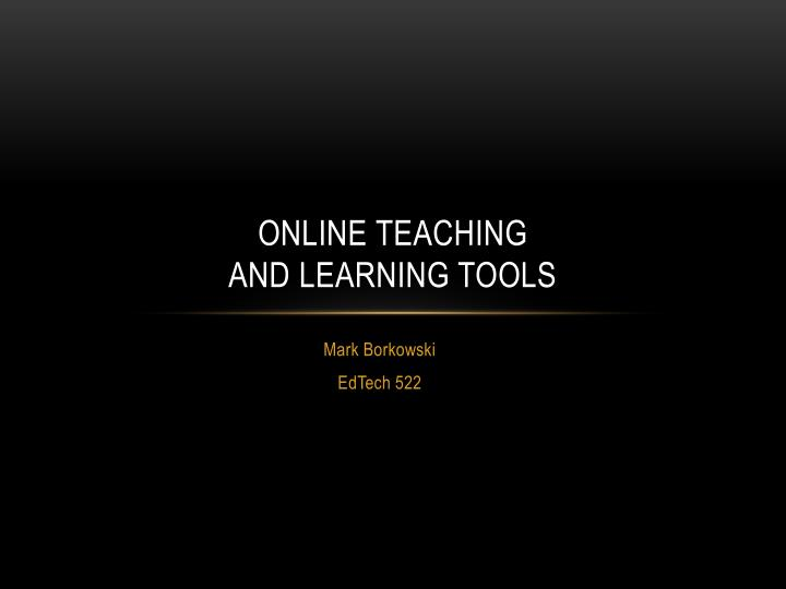 online teaching and learning tools n.