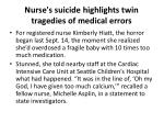 nurse s suicide highlights twin tragedies of medical errors