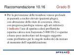 raccomandazione 10 16 grado b