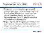 raccomandazione 10 31 grado c