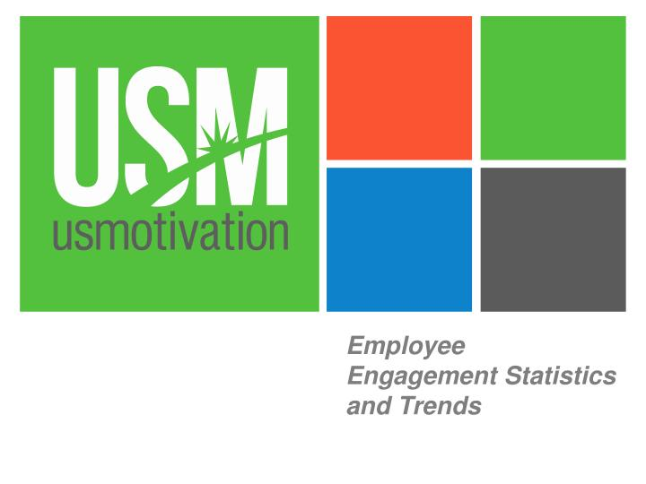 employee engagement statistics and trends n.