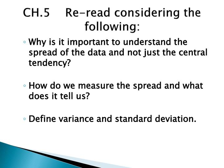 CH.5    Re-read considering the    following: