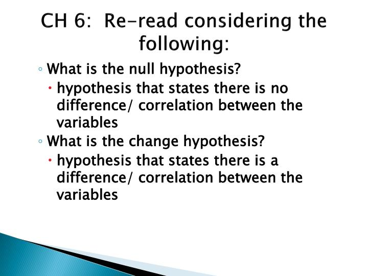 CH 6:  Re-read considering the following: