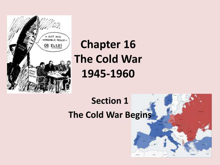 Chapter 16 the cold war 1945 1960