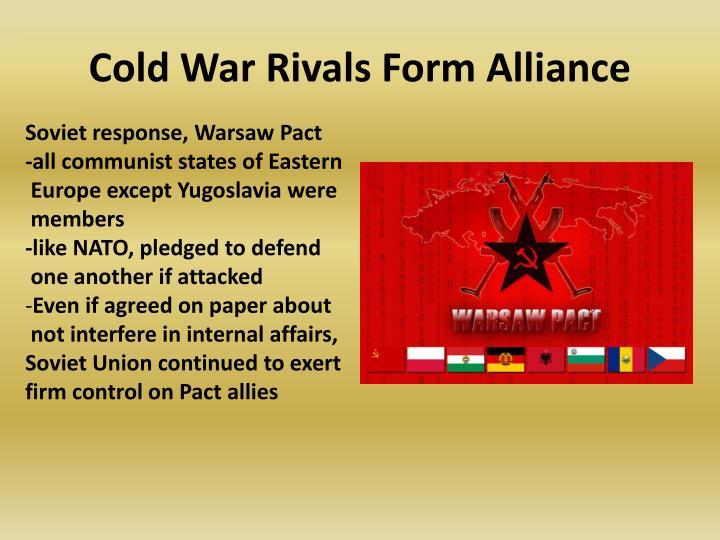 Cold War Rivals Form Alliance