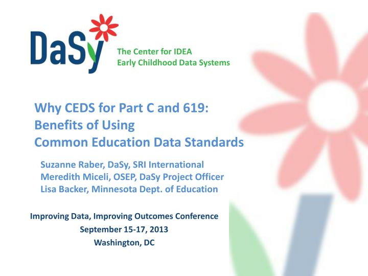 why ceds for part c and 619 benefits of using common education data standards n.