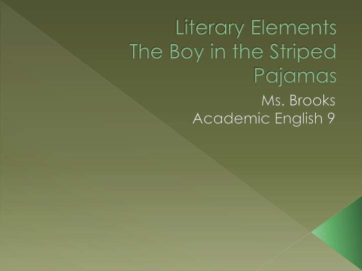 literary elements the boy in the striped pajamas n.
