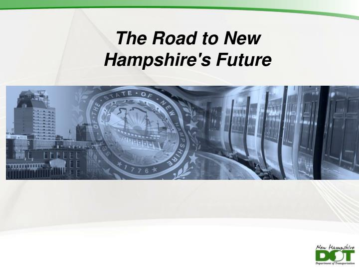 the road to new hampshire s future n.