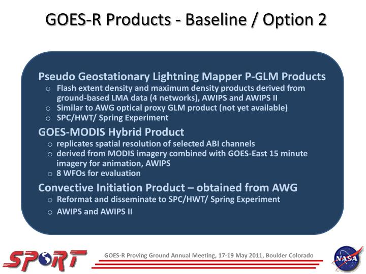GOES-R Products - Baseline / Option 2