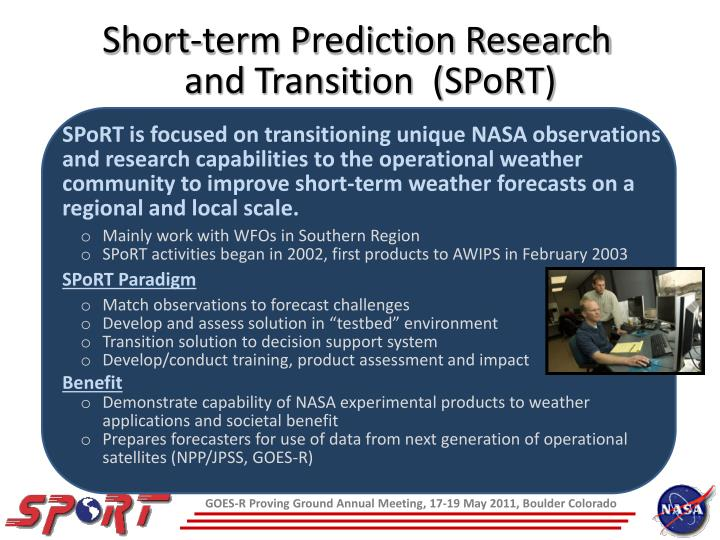 Short-term Prediction Research and Transition  (SPoRT)