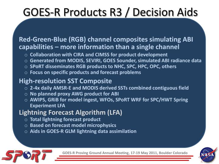GOES-R Products R3 / Decision Aids