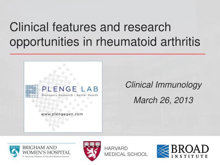 clinical features and research opportunities in rheumatoid arthritis n.