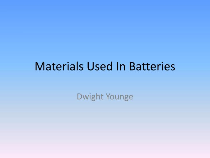 materials used in batteries n.