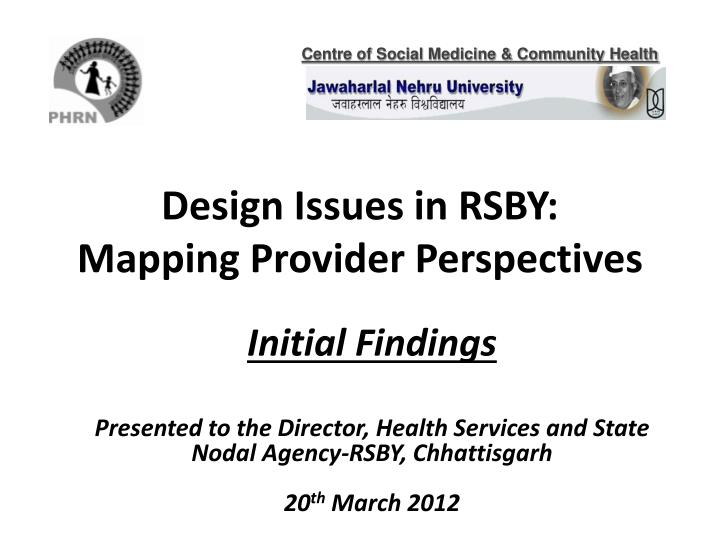 design issues in rsby mapping provider perspectives n.