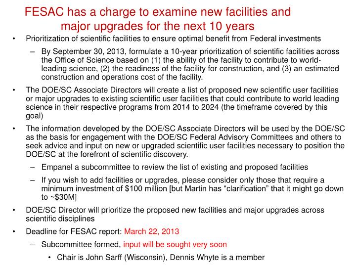 fesac has a charge to examine new facilities and major upgrades for the next 10 years n.