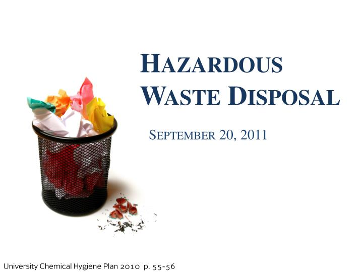 hazardous waste disposal n.