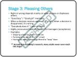 stage 3 pleasing others