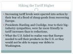 hiking the tariff higher
