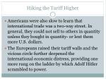 hiking the tariff higher1