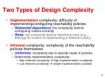 two types of design c omplexity