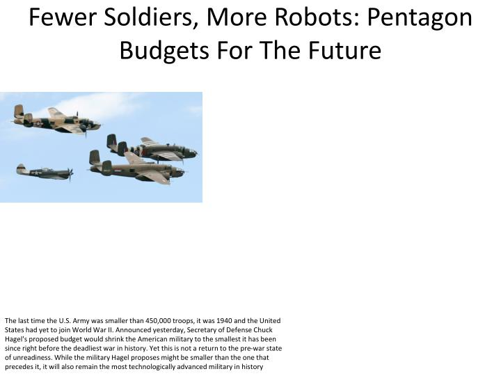 fewer soldiers more robots pentagon budgets for the future n.