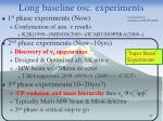 long baseline osc experiments