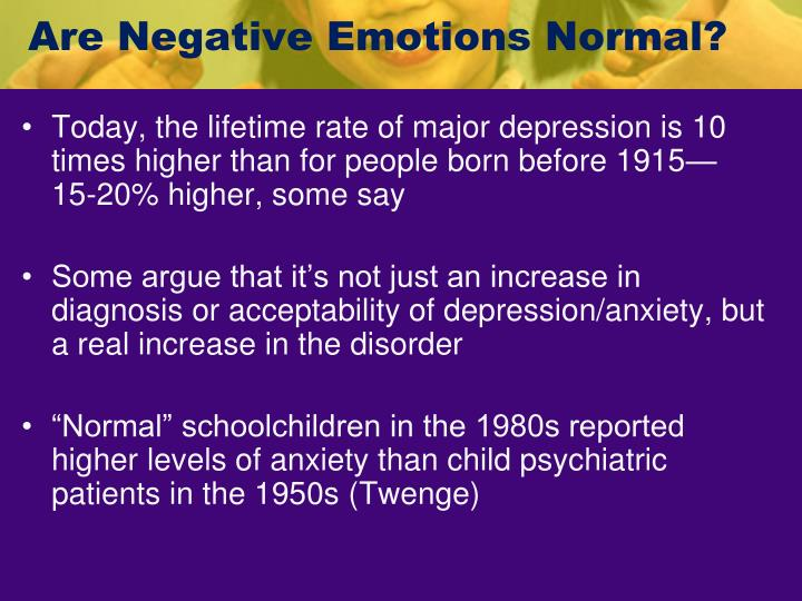 Are Negative Emotions Normal?