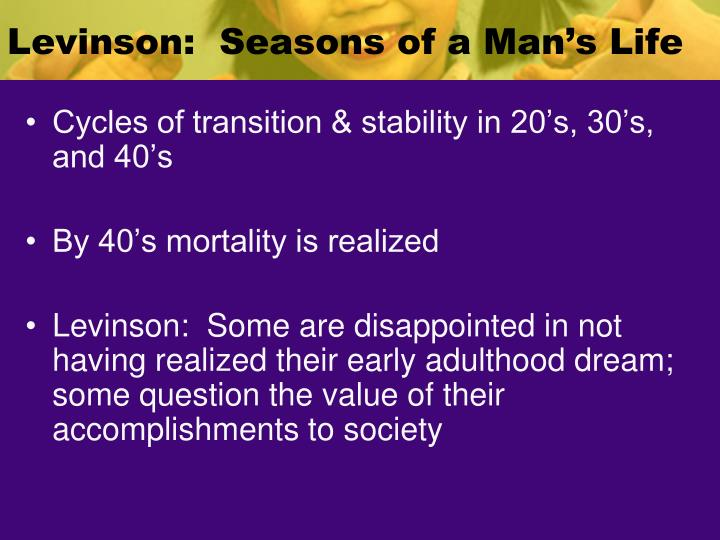 Levinson:  Seasons of a Man's Life