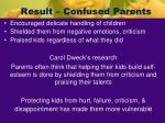 result confused parents