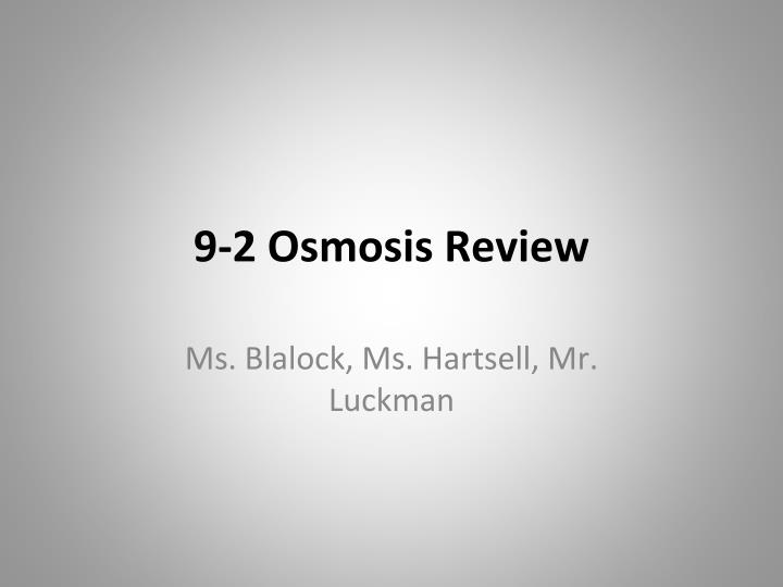 9 2 osmosis review n.