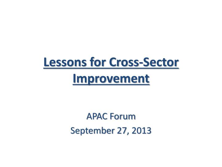 lessons for cross sector improvement n.