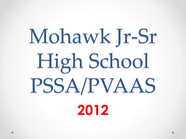 mohawk jr sr high school pssa pvaas n.