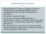 subcultural accounts