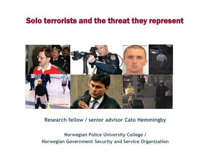 solo terrorists and the threat they represent n.