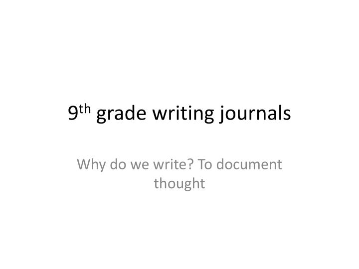 9 th grade writing journals n.