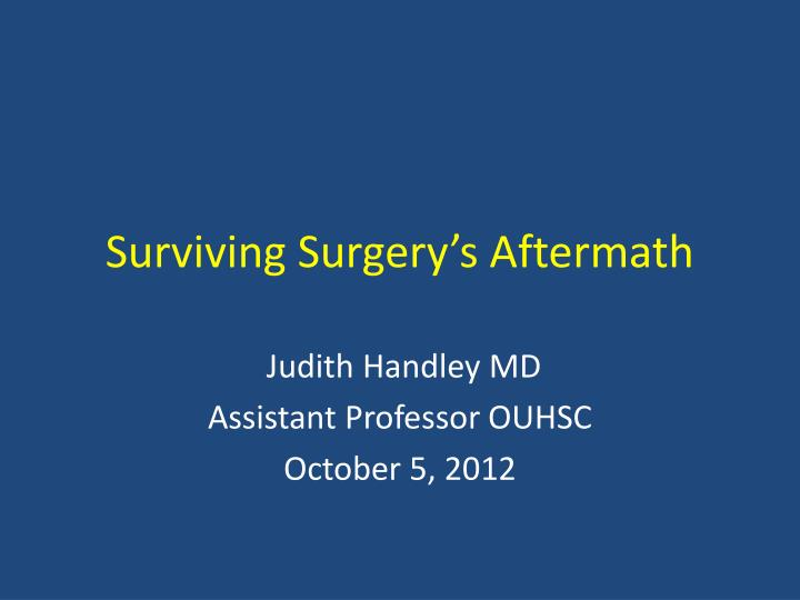 surviving surgery s aftermath n.