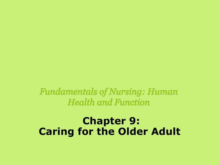 fundamentals of nursing human health and function n.
