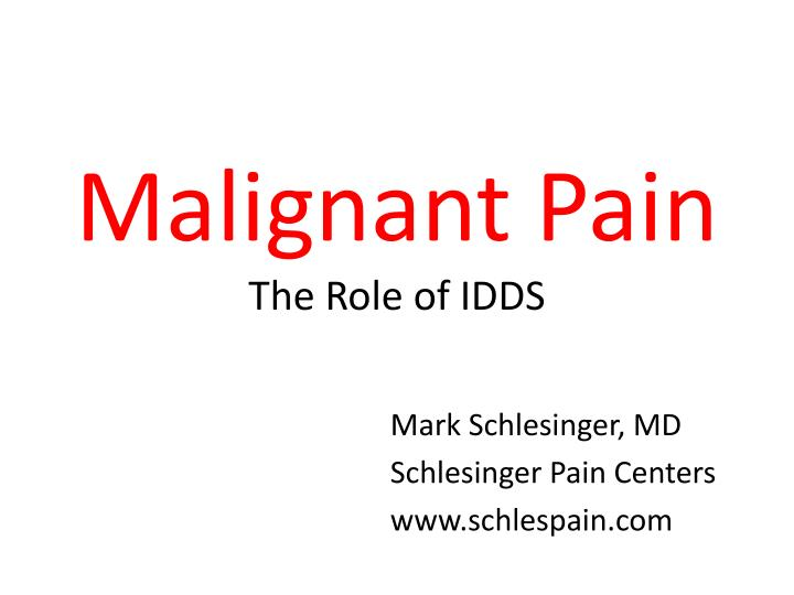malignant pain the role of idds