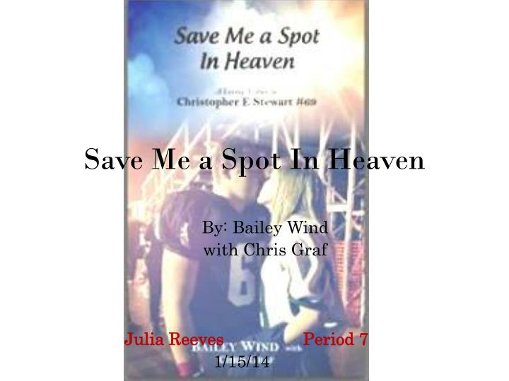 save me a spot in heaven n.