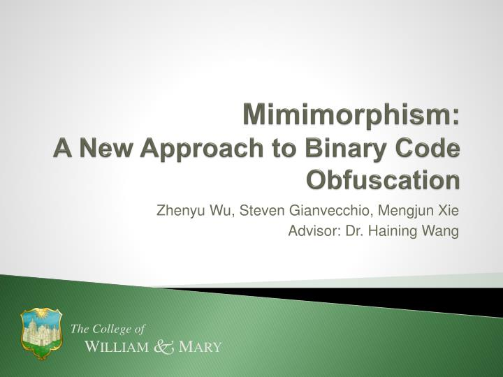 mimimorphism a new approach to binary code obfuscation n.