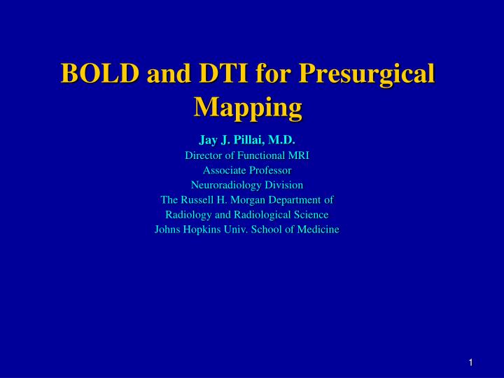 bold and dti for presurgical mapping n.