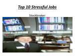 top 10 stressful jobs2
