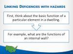 linking deficiencies with hazards