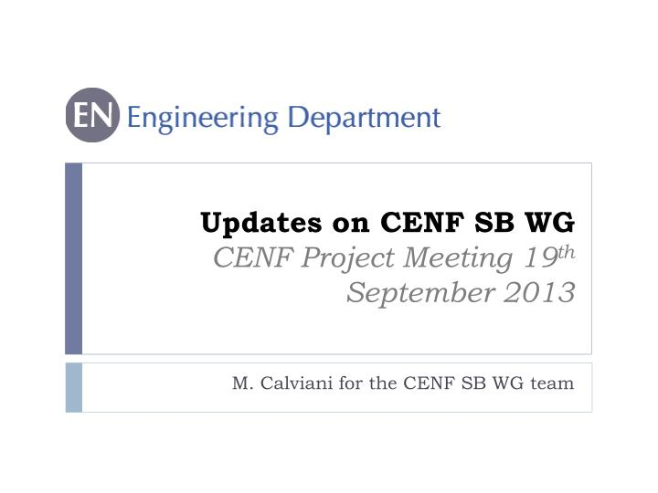 updates on cenf sb wg cenf project meeting 19 th september 2013 n.