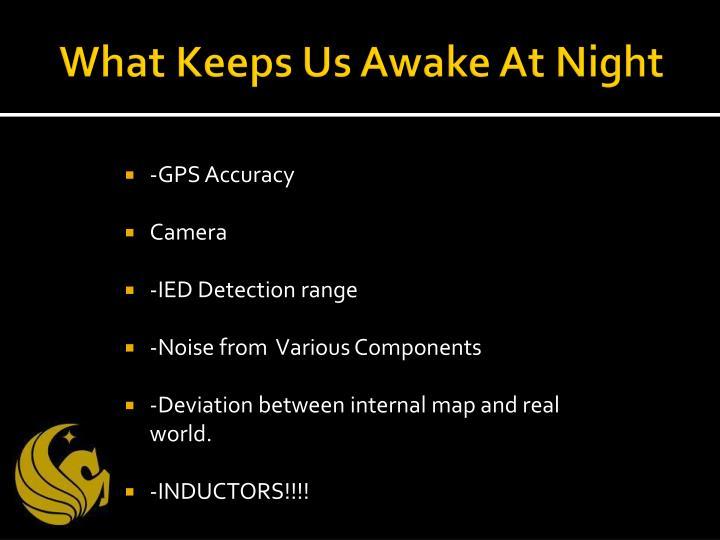 What Keeps Us Awake At Night