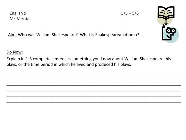 aim who was william shakespeare what is shakespearean drama n.