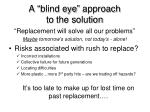 a blind eye approach to the solution