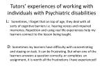 tutors experiences of working with individuals with psychiatric disabilities